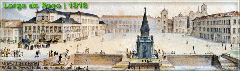 Largo do Paço em 1818 | Atual Praça 15