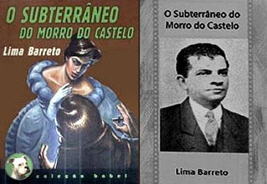 Subterrâneo do Morro de Castelo - Livro de Lima Barreto