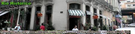 Esquina da Rua do Ouvidor com Rua do Mercado no Centro Histórico do Rio de Janeior